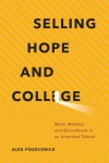 Selling Hope and College